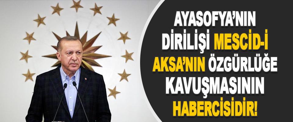 Ayasofya'nın Dirilişi, Mescid-i Aksa'nın Özgürlüğe Kavuşmasının Habercisidir!