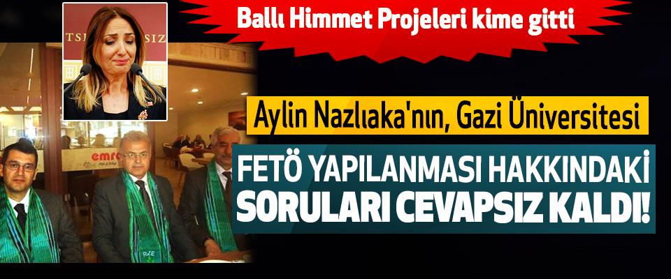 Aylin Nazlıaka'nın Gazi Üniversitesi FETÖ Yapılanması Hakkındaki Soruları Cevapsız Kaldı!