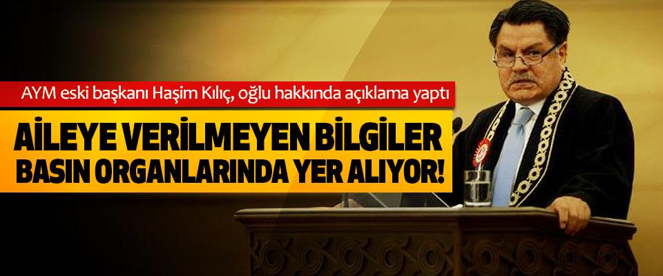 AYM eski başkanı Haşim Kılıç, oğlu hakkında açıklama yaptı