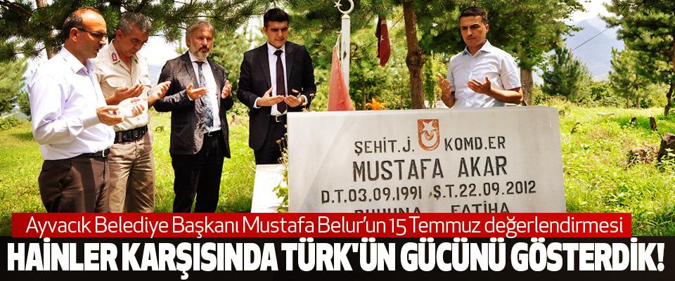 Ayvacık Belediye Başkanı Mustafa Belur'un 15 Temmuz değerlendirmesi