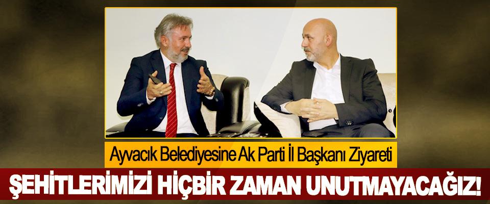 Ayvacık Belediyesine Ak Parti İl Başkanı Ziyareti