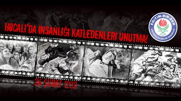 Hocalı'da İnsanlığı Katledenleri Unutma!