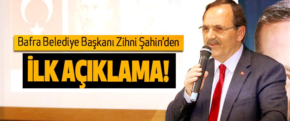 Bafra Belediye Başkanı Zihni Şahin'den İlk Açıklama!