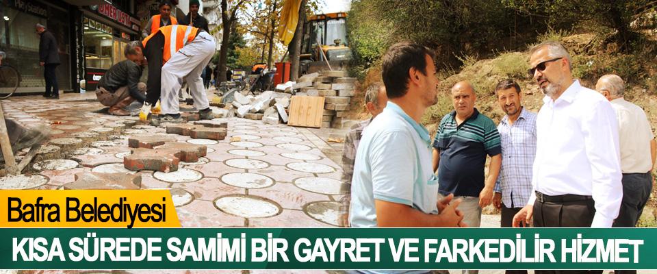 Bafra Belediyesi, Kısa Sürede Samimi Bir Gayret Ve Farkedilir Hizmet