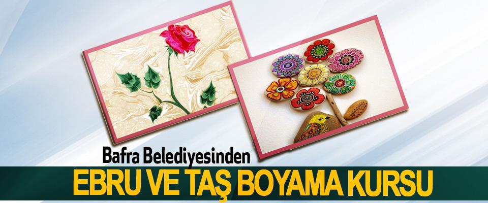 Bafra Belediyesinden Ebru Ve Taş Boyama Kursu