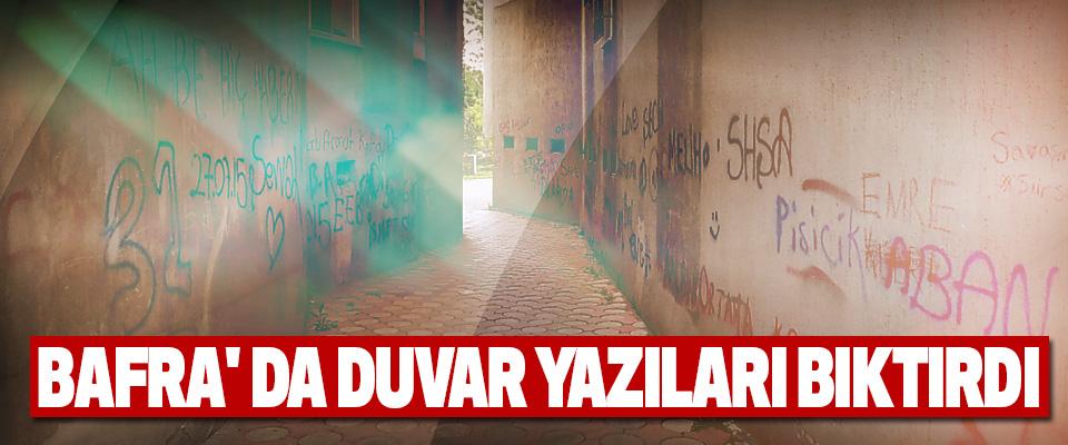 Bafra' Da Duvar Yazıları Bıktırdı