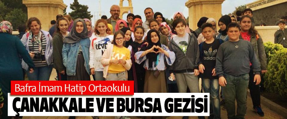Bafra İmam Hatip Ortaokulu Çanakkale ve Bursa Gezisi