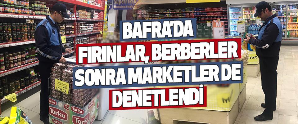 Bafra'da Fırınlar, Berberler Sonra Marketler De Denetlendi.