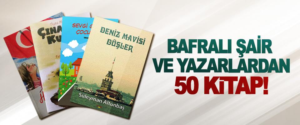 Bafralı şair ve yazarlardan 50 kitap!