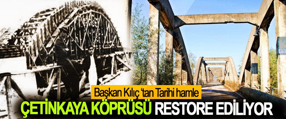 Bafra'nın  Çetinkaya Köprüsü Restore Ediliyor
