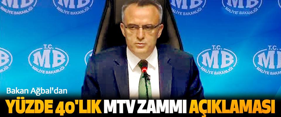 Bakan Ağbal'dan Yüzde 40'lık Mtv Zammı Açıklaması