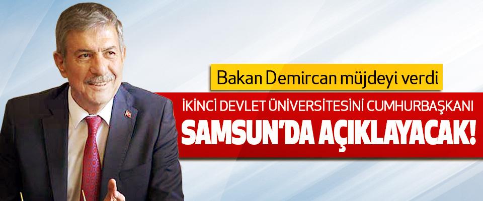 Bakan Demircan müjdeyi verdi İkinci devlet üniversitesini cumhurbaşkanı Samsun'da açıklayacak!