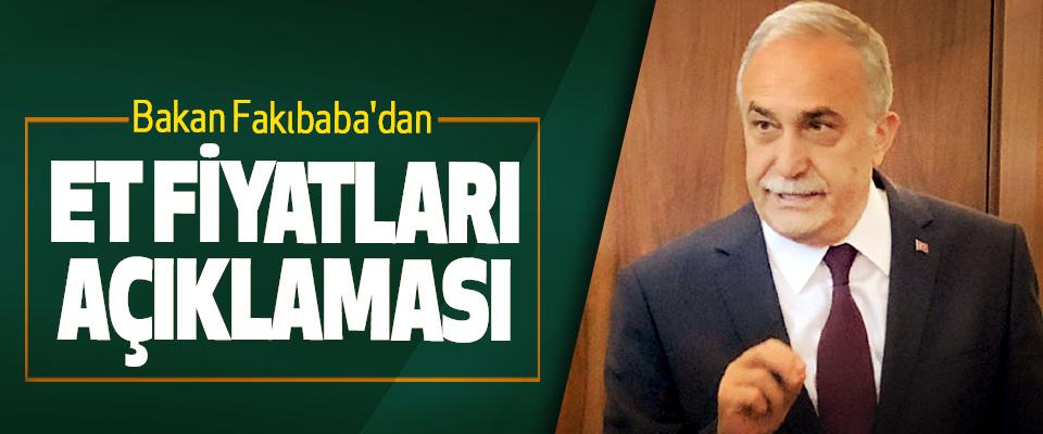 Bakan Fakıbaba'dan Et Fiyatları Açıklaması