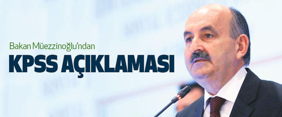 Bakan Müezzinoğlu'ndan Kpss Açıklaması