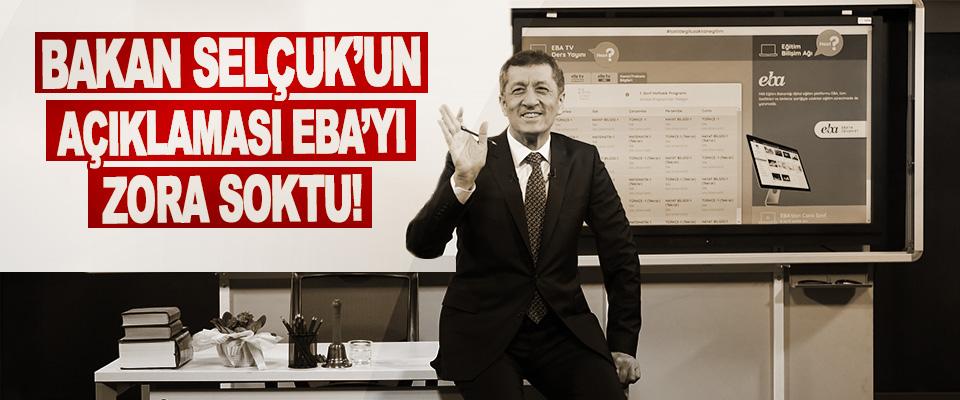Bakan Selçuk'un Açıklaması EBA'yı Zora Soktu!