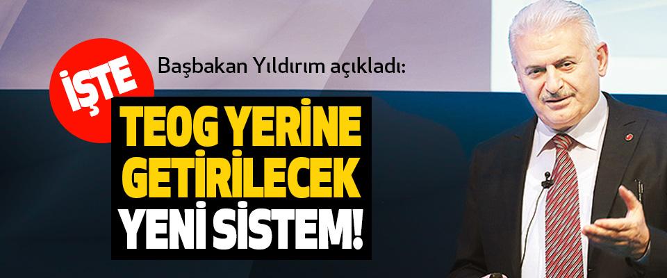 Başbakan Yıldırım açıkladı:  İşte TEOG yerine getirilecek yeni sistem!