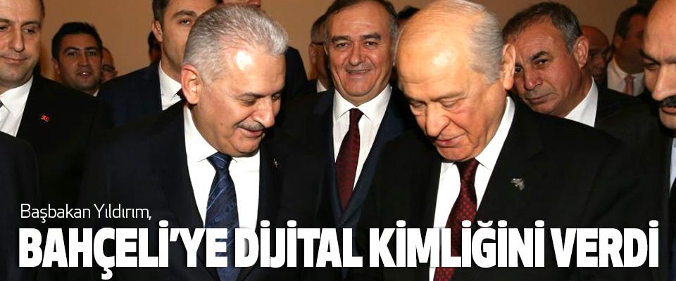 Başbakan Yıldırım, Bahçeli'ye Dijital Kimliğini Verdi