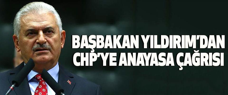 Başbakan Yıldırım'dan Chp'ye Anayasa Çağrısı