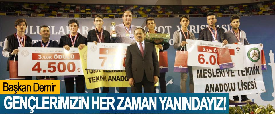 Başkan Demir: Gençlerimizin Her Zaman Yanındayız!