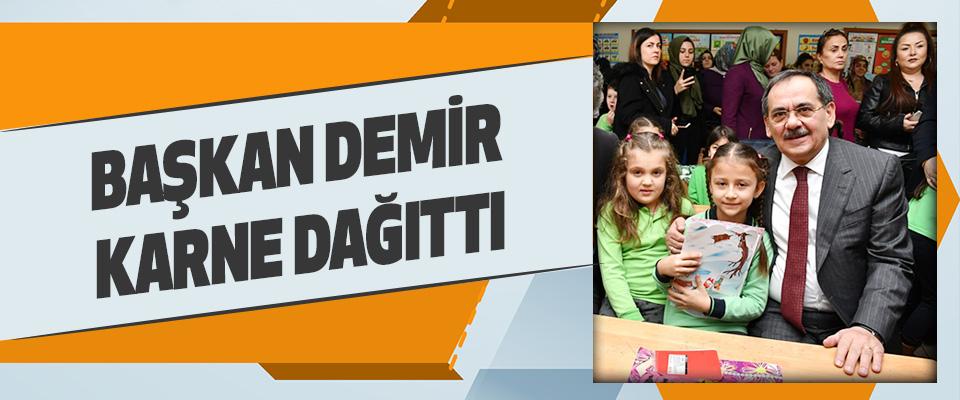 Başkan Demir, Karne Dağıttı