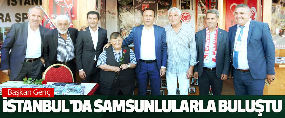 Başkan Genç, İstanbul'da Samsunlularla Buluştu