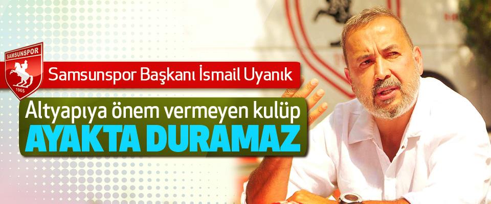 Başkan İsmail Uyanık: