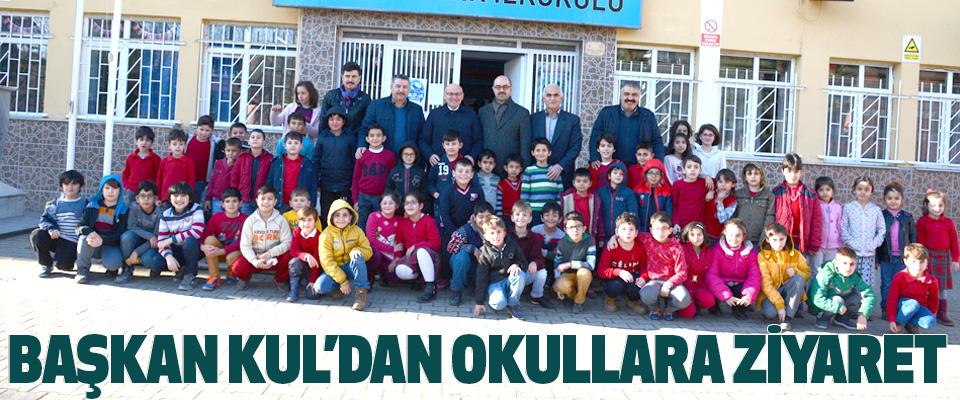 Başkan Kul'dan Okullara Ziyaret