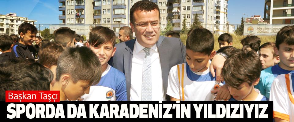 Başkan Taşçı: Sporda Da Karadeniz'in Yıldızıyız