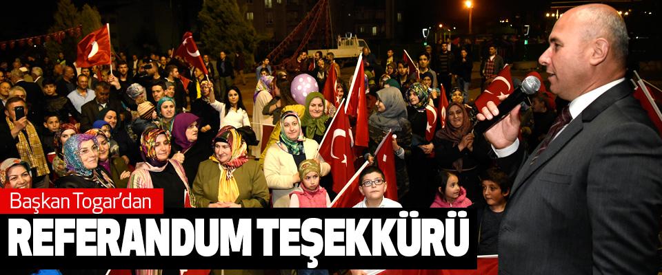 Başkan Togar'dan Referandum Teşekkürü