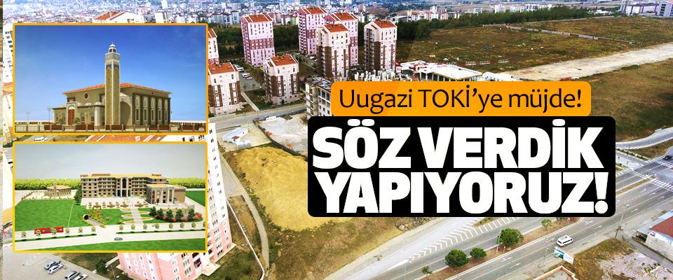 Başkan Tok, Ulugazi TOKİ'ye verdiği Cami sözünü yerine getiriyor