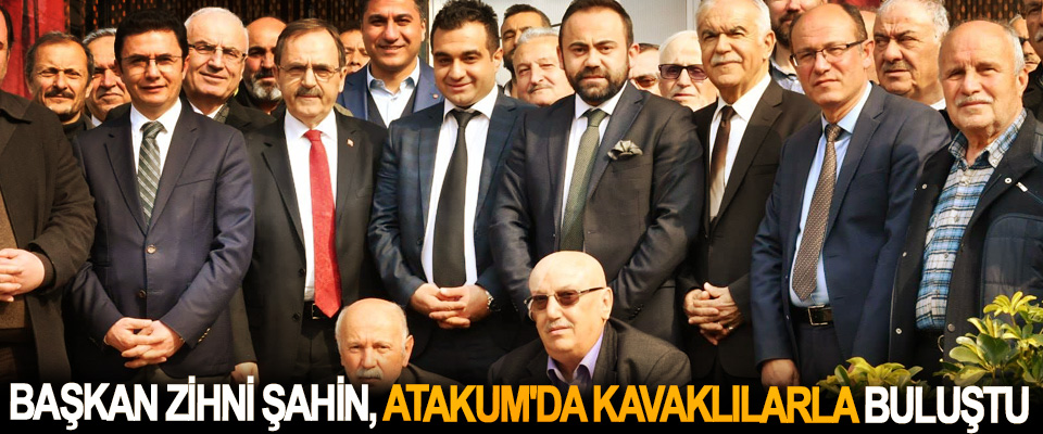 Başkan Zihni Şahin, Atakum'da Kavaklılarla Buluştu