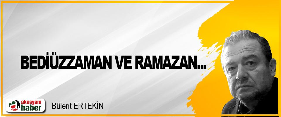Bediüzzaman ve Ramazan...
