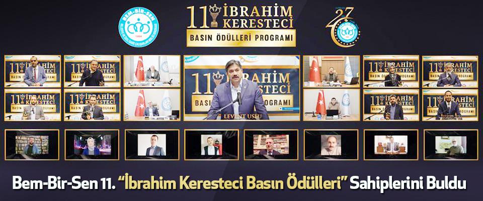 """Bem-Bir-Sen 11. """"İbrahim Keresteci Basın Ödülleri"""" Sahiplerini Buldu"""