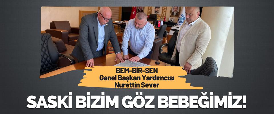 BEM-BİR-SEN Genel Başkan Yardımcısı Nurettin Sever