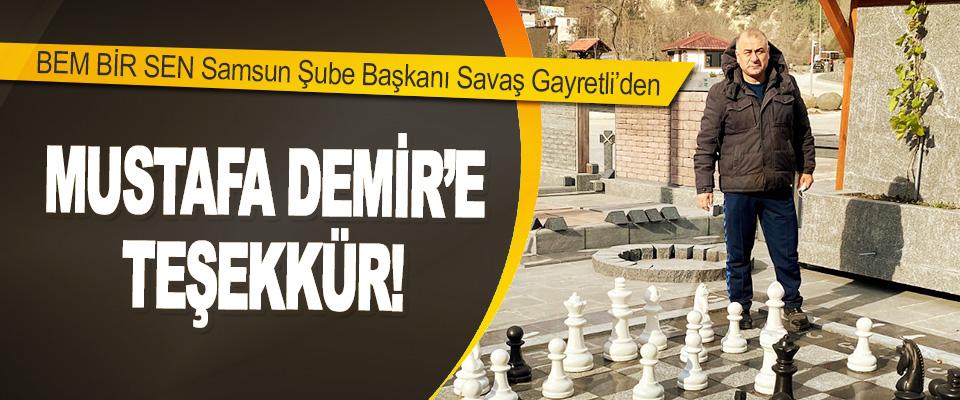 BEM BİR SEN Samsun Şube Başkanı Savaş Gayretli'den Mustafa Demir'e Teşekkür!