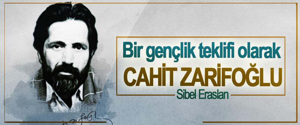 Bir Gençlik Teklifi Olarak Cahit Zarifoğlu