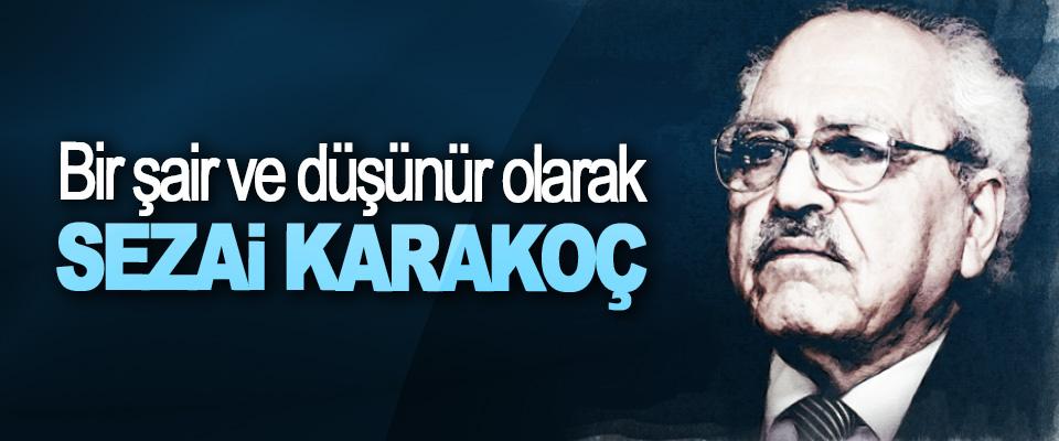 Bir şair ve düşünür olarak Sezai Karakoç