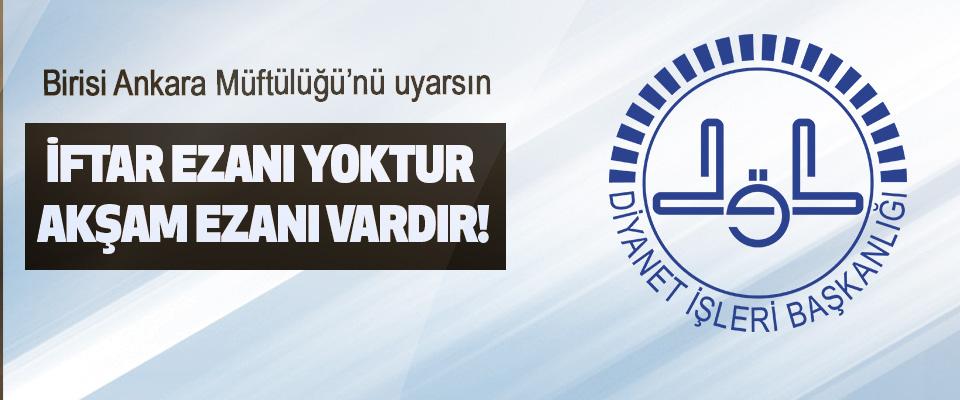 Birisi Ankara Müftülüğü'nü uyarsın