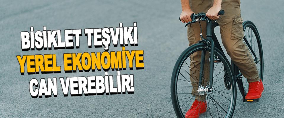 Bisiklet Teşviki Yerel Ekonomiye Can Verebilir!