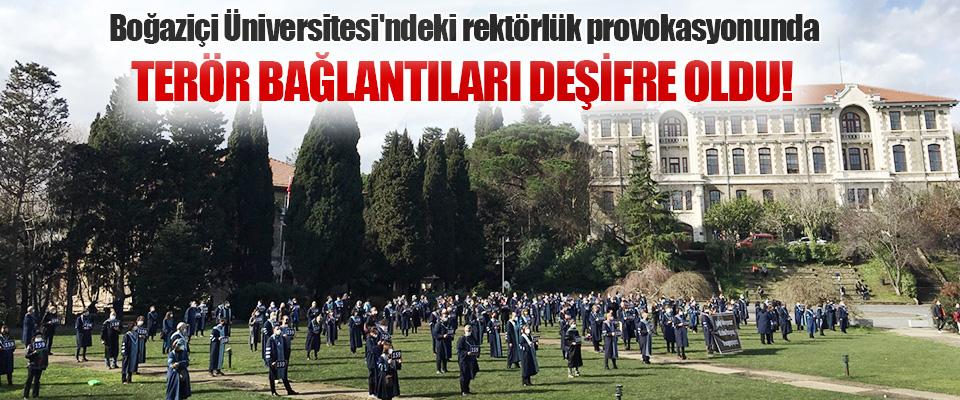 Boğaziçi Üniversitesi'ndeki Rektörlük Provokasyonunda Terör Bağlantıları Deşifre Oldu!
