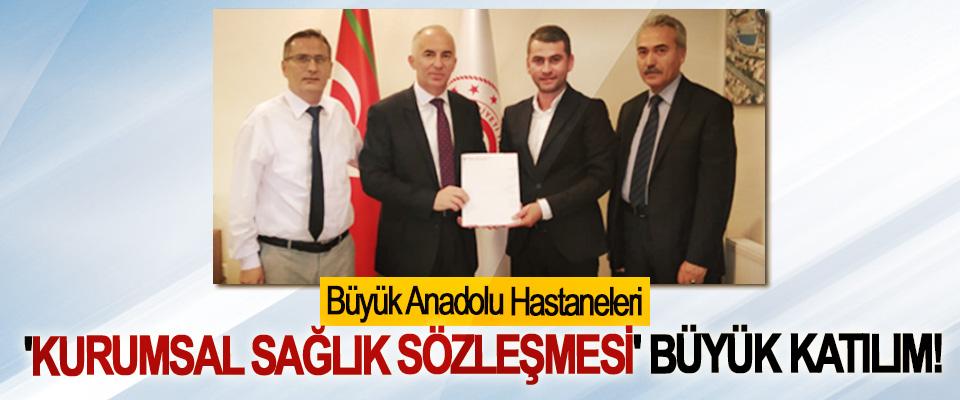 Büyük Anadolu Hastaneleri 'Kurumsal sağlık sözleşmesi' büyük katılım!