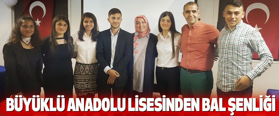 Büyüklü Anadolu Lisesinden Bal Şenliği