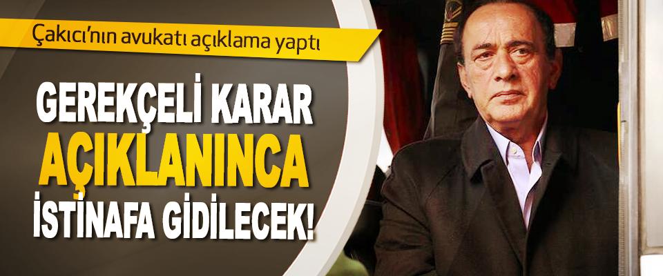 Çakıcı'nın avukatı açıklama yaptı