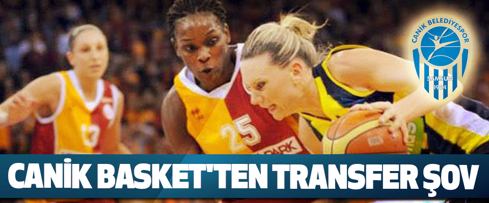 Canik Basket'ten Transfer Şov