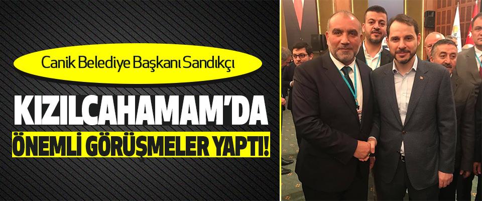 Canik Belediye Başkanı Sandıkçı Kızılcahamam'da Önemli Görüşmeler Yaptı!