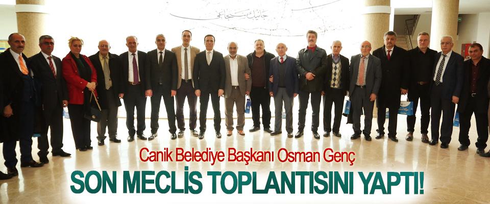 Canik Belediye Başkanı Osman Genç Son Meclis Toplantısını Yaptı!