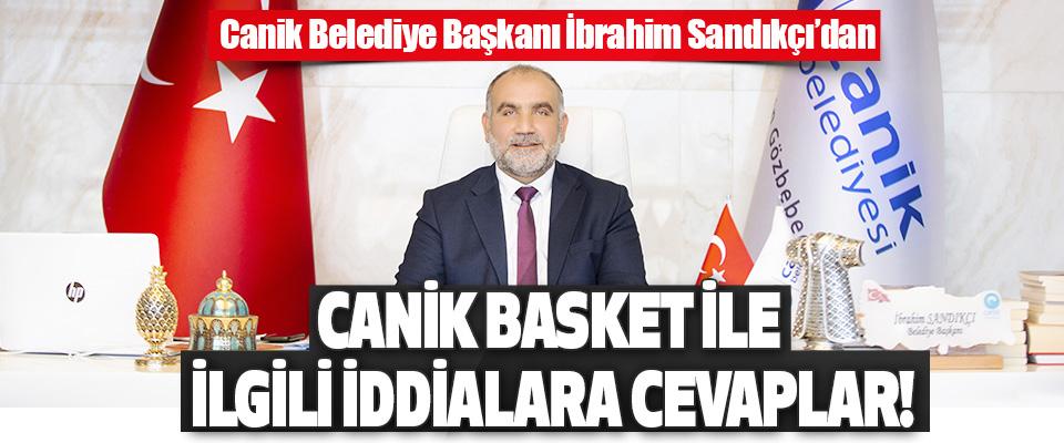 Canik Belediye Başkanı İbrahim Sandıkçı'dan Canik Basket ile İlgili İddialara Cevaplar!