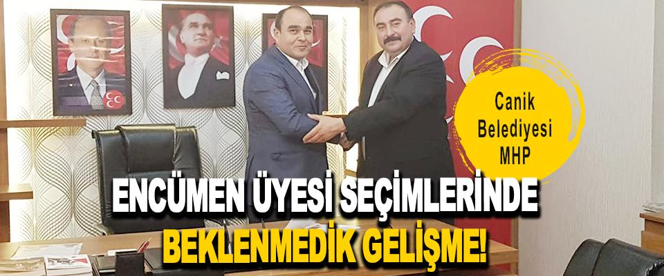 Canik Belediyesi MHP Encümen Üyesi Seçimlerinde Beklenmedik Gelişme!