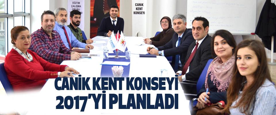Canik Kent Konseyi 2017'yi Planladı