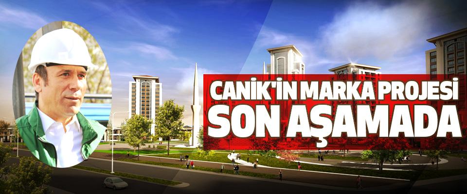 Canik'in Marka Projesi Son Aşamada